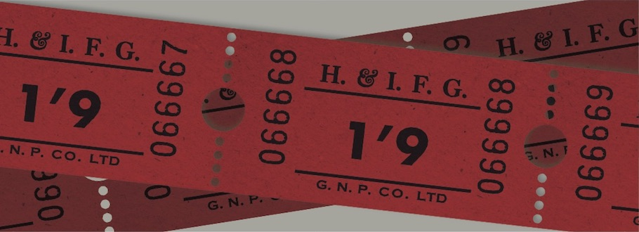Colour image used as the front page of a HIFG project bookmark showing a roll of tickets, priced 1 shilling and 9 pence, for entry to a Highlands & Islands Film Guild screening